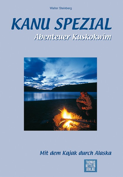 Abenteuer Kuskokwim Kanu Spezial